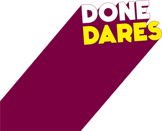 Done Dares
